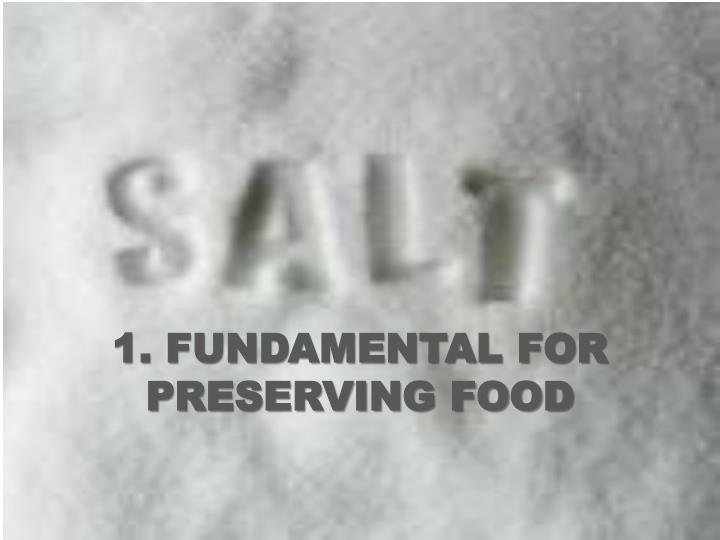 1. FUNDAMENTAL FOR PRESERVING FOOD
