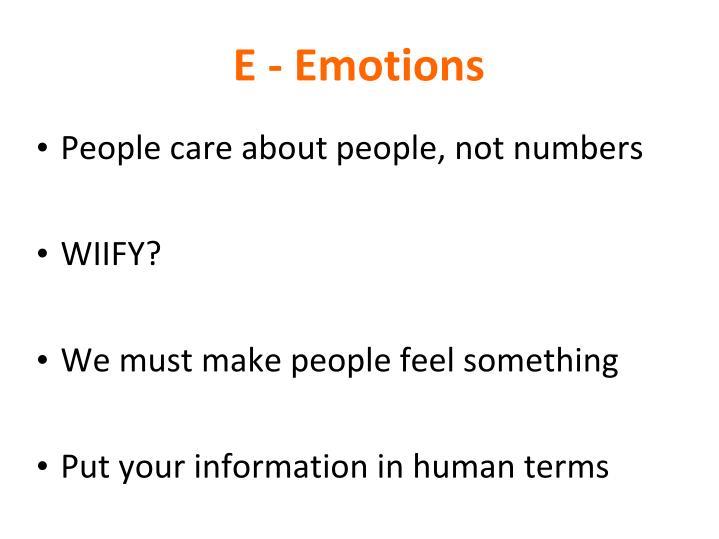 E - Emotions