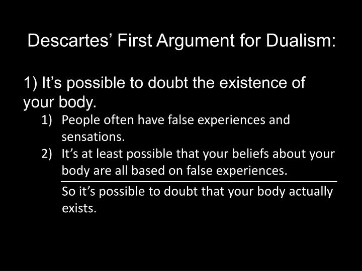Descartes' First Argument for Dualism: