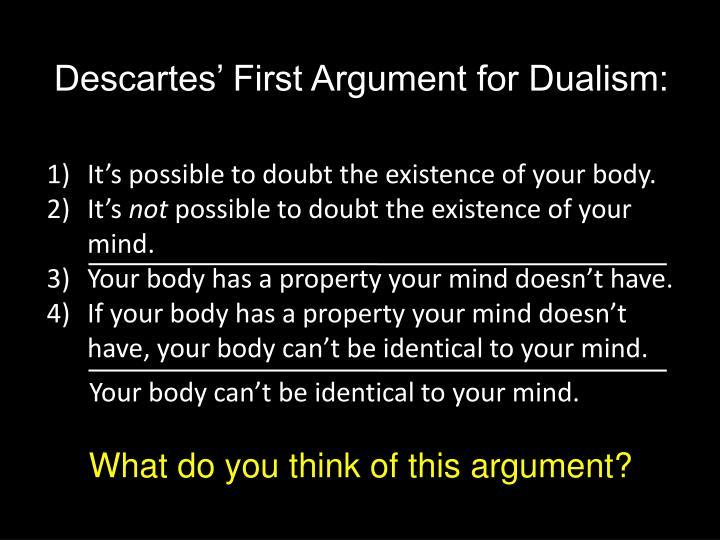 Descartes' First Argument for Dualism: