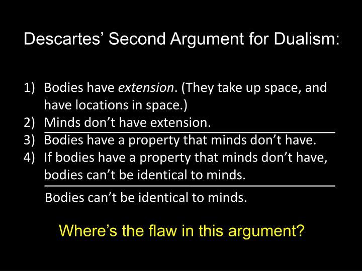 Descartes' Second Argument for Dualism: