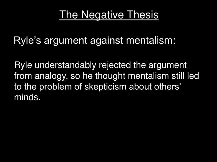 The Negative Thesis