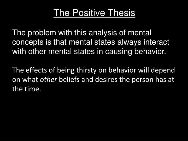The Positive Thesis