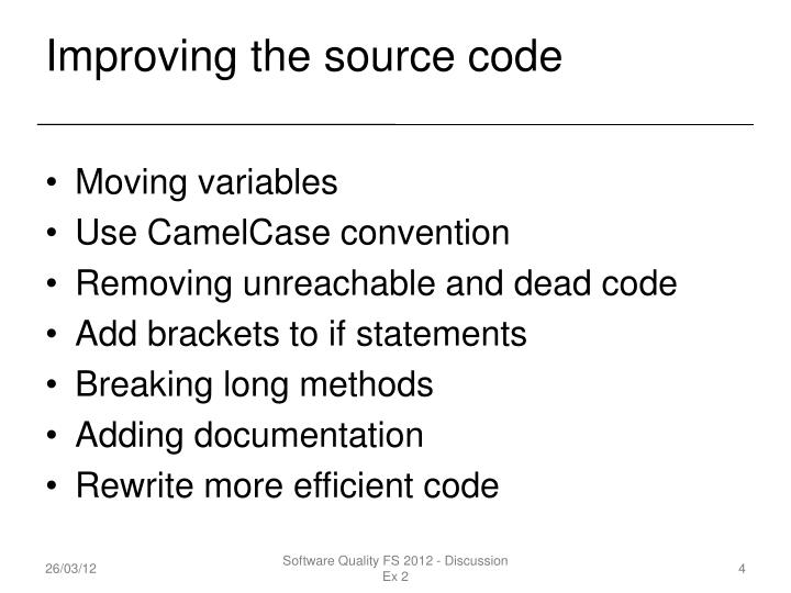Improving the source code