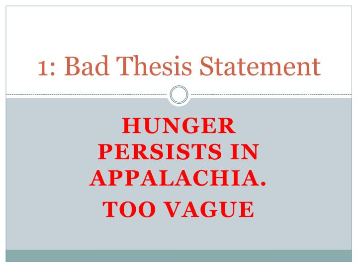 1: Bad Thesis Statement