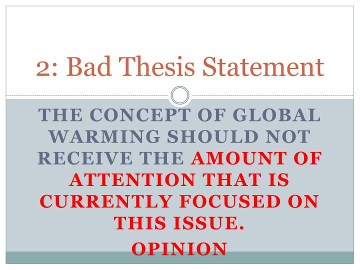 2: Bad Thesis Statement
