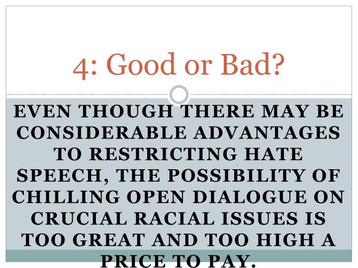 4: Good
