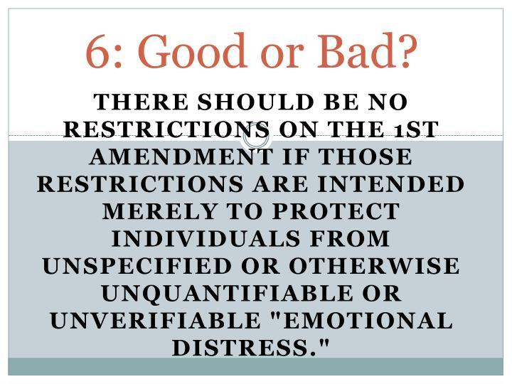 6: Good