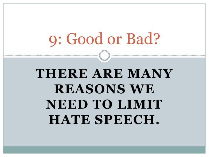 9: Good