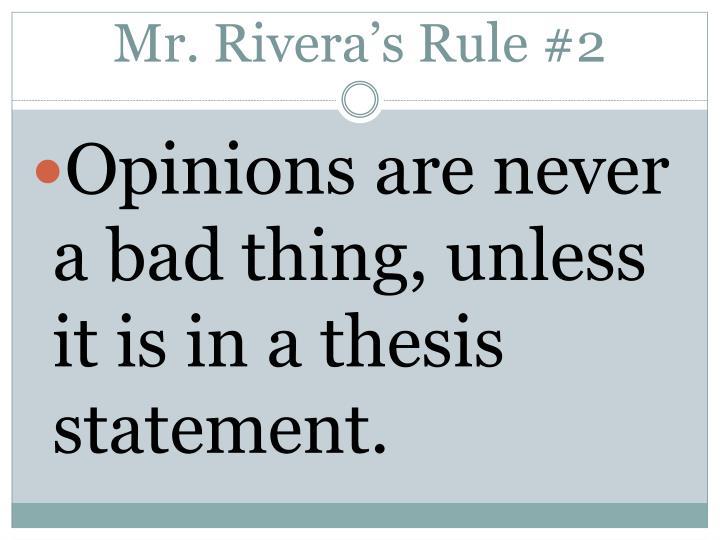 Mr. Rivera's Rule #2