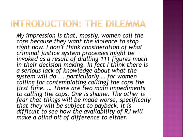 Introduction: The dilemma