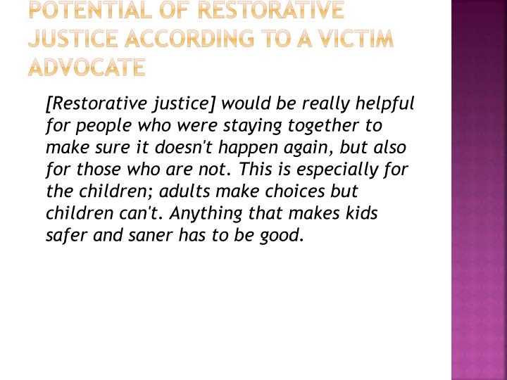 Potential of Restorative Justice according to a victim advocate