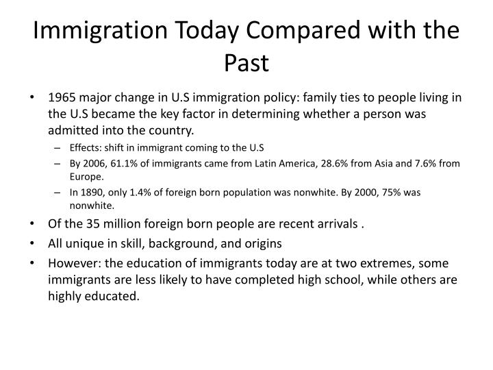 Immigration Today Compared with the Past