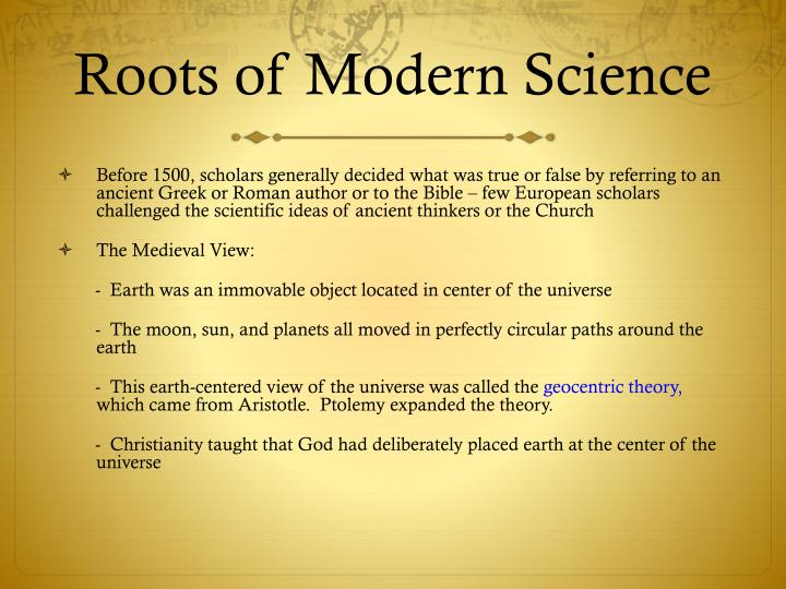 Roots of modern science