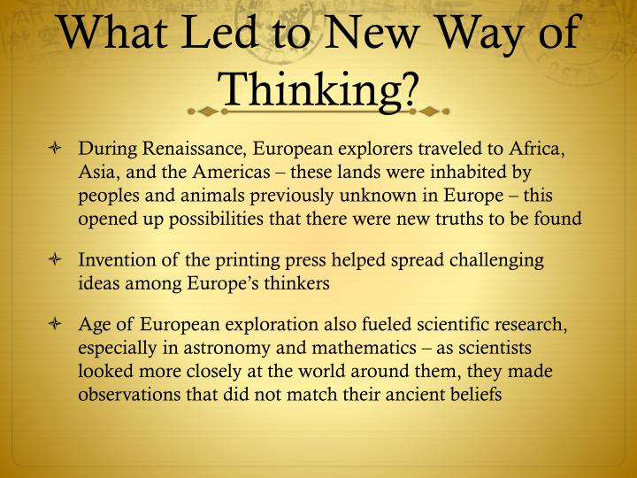 What Led to New Way of Thinking?