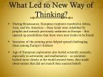 what led to new way of thinking