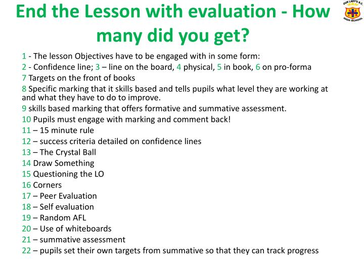 End the Lesson with evaluation - How many did you get?