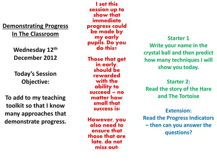 I set this session up to show that immediate progress could be made by my early pupils. Do you do th...