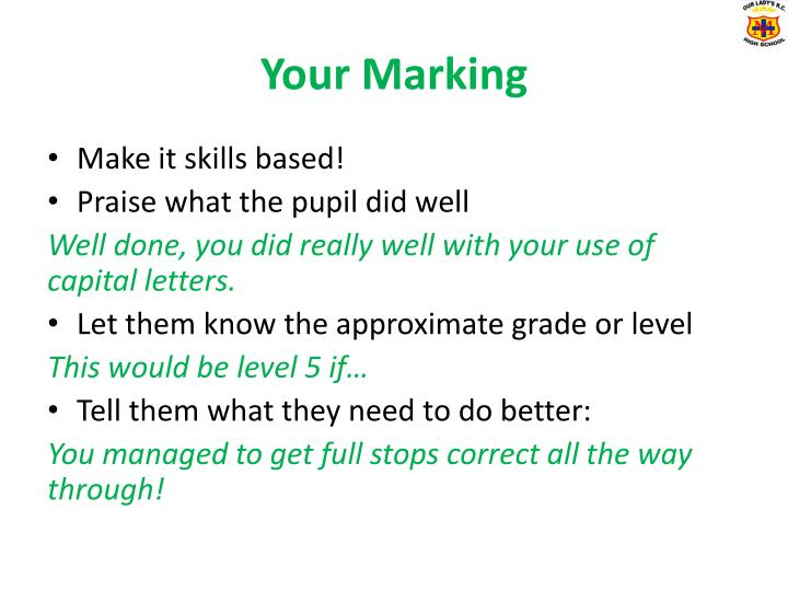 Your Marking