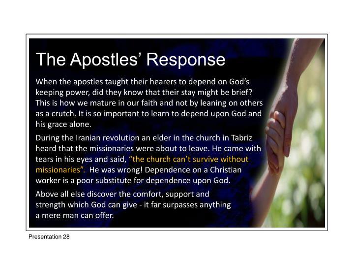The Apostles' Response
