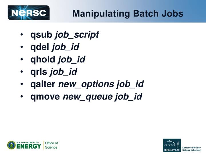 Manipulating Batch Jobs