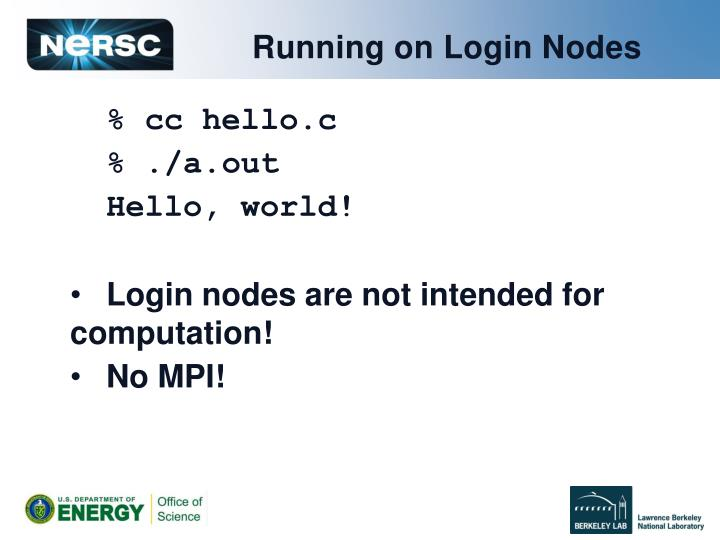 Running on Login Nodes