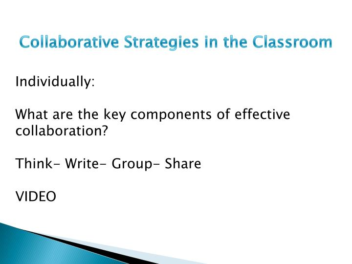 Collaborative Strategies in the Classroom