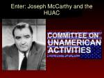 enter joseph mccarthy and the huac