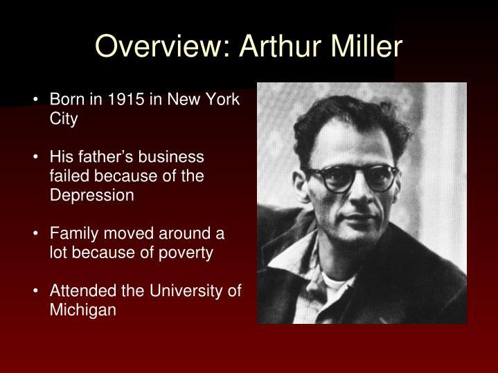 Overview: Arthur Miller