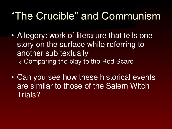 """The Crucible"" and Communism"