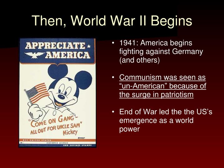 Then, World War II Begins