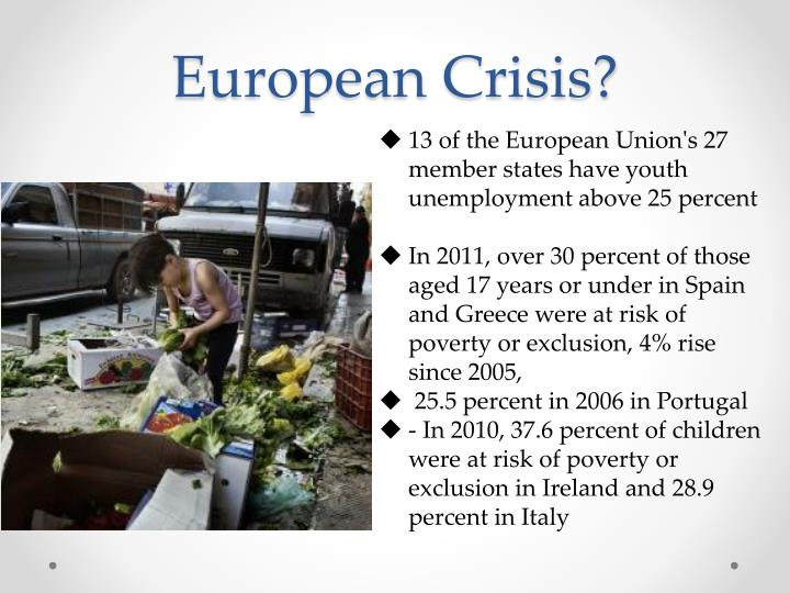 European Crisis?