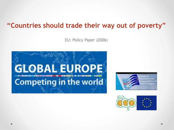 """Countries should trade their way out of poverty"""