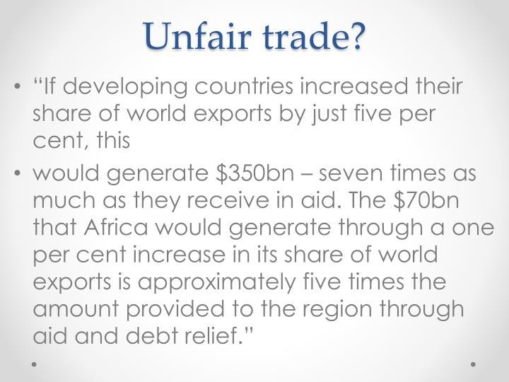 Unfair trade?