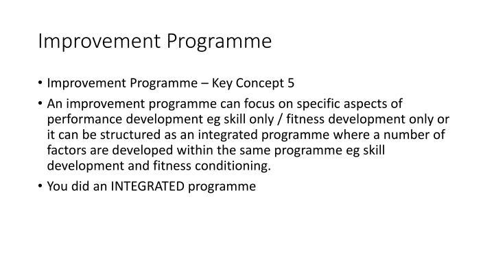 Improvement Programme
