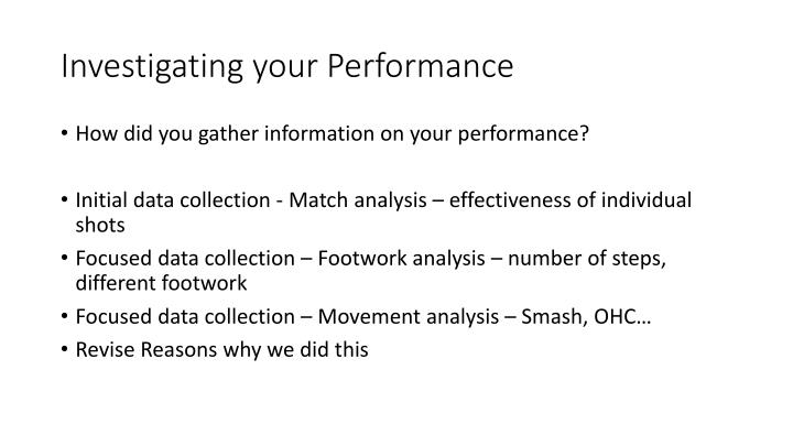 Investigating your Performance