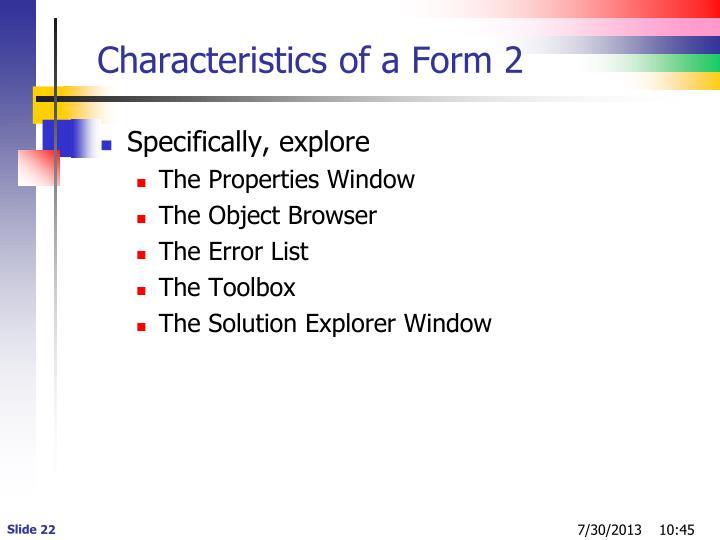 Characteristics of a Form