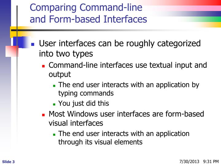 Comparing command line and form based interfaces
