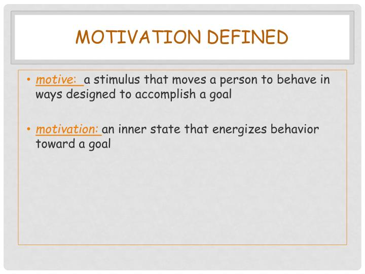 Motivation defined