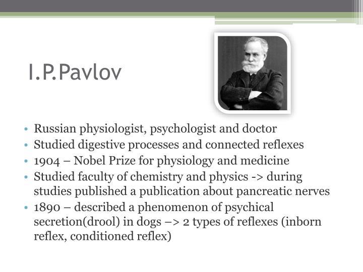 I.P.Pavlov