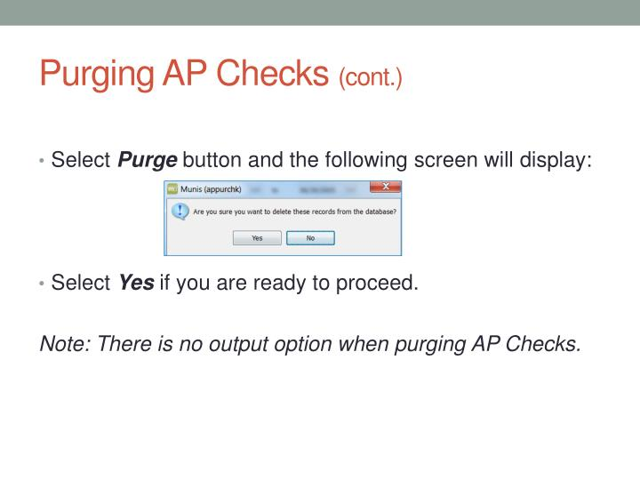 Purging AP Checks