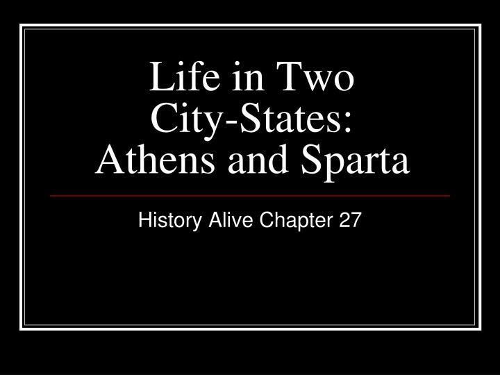 Life in two city states athens and sparta