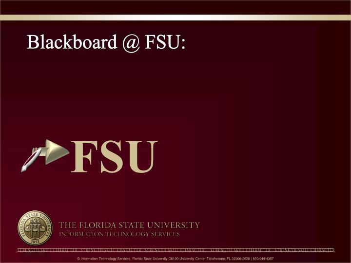 Blackboard @ FSU: