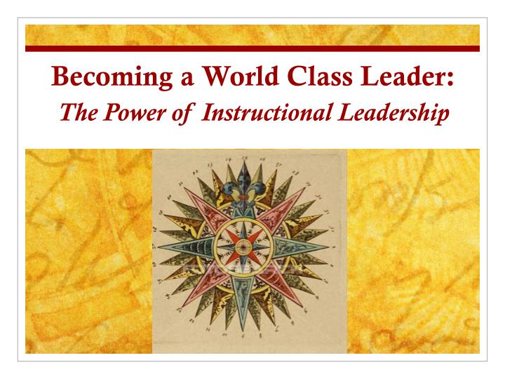 Becoming a World Class Leader: