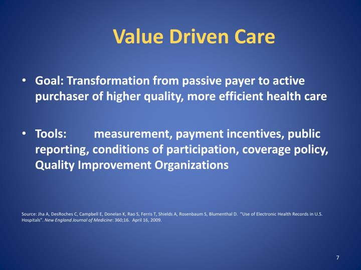 Value Driven Care