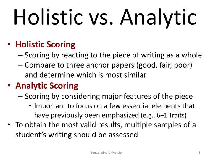 Holistic vs. Analytic