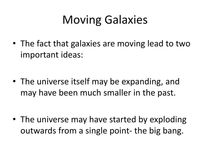 Moving Galaxies