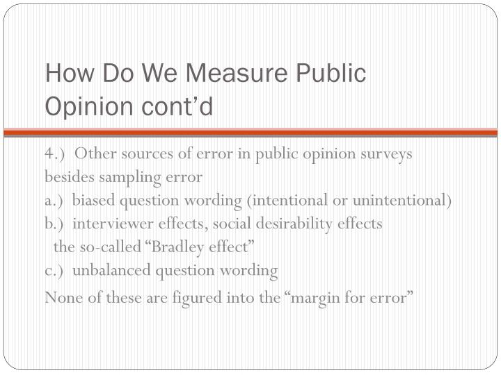How Do We Measure Public Opinion cont'd