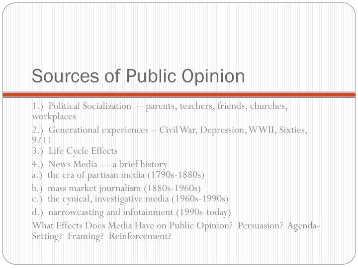 Sources of Public Opinion