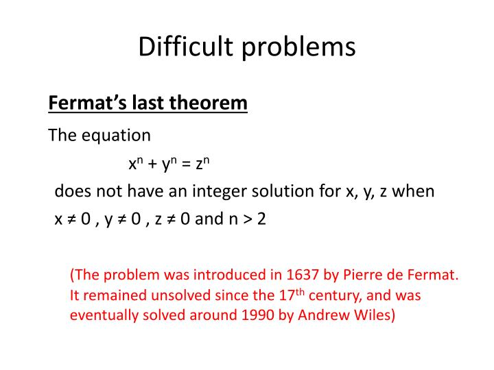 Difficult problems